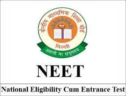 NEET (National Eligibility cum Entrance Test)